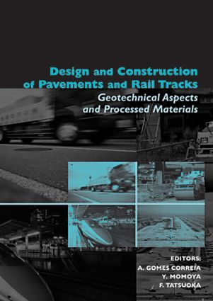 Design and Construction of Pavements and Rail Tracks: Geotechnical Aspects and Processed Materials, 1st Edition (Hardback) book cover