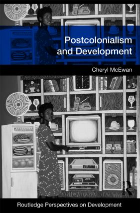 Postcolonialism and Development (Paperback) book cover