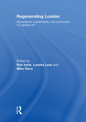 Regenerating London: Governance, Sustainability and Community in a Global City (Hardback) book cover