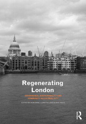Regenerating London: Governance, Sustainability and Community in a Global City, 1st Edition (Paperback) book cover