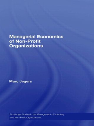 Managerial Economics of Non-Profit Organizations (Hardback) book cover