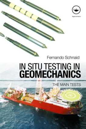 In Situ Testing in Geomechanics: The Main Tests (Paperback) book cover