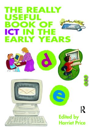 The Really Useful Book of ICT in the Early Years (Paperback) book cover