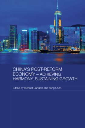 China's Post-Reform Economy - Achieving Harmony, Sustaining Growth: 1st Edition (Hardback) book cover