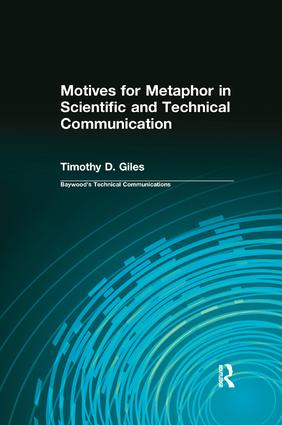 Motives for Metaphor in Scientific and Technical Communication: Large Type Edition book cover