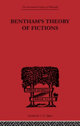 Bentham's Theory of Fictions: 1st Edition (Paperback) book cover