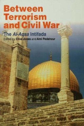Between Terrorism and Civil War: The al-Aqsa Intifada (Paperback) book cover