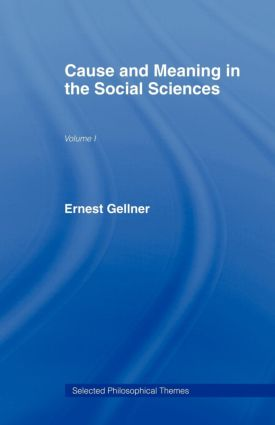 Cause and Meaning in the Social Sciences: 1st Edition (Paperback) book cover