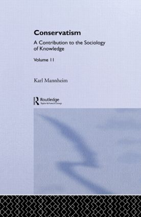 Conservatism:Intro Sociol V11 (Hardback) book cover