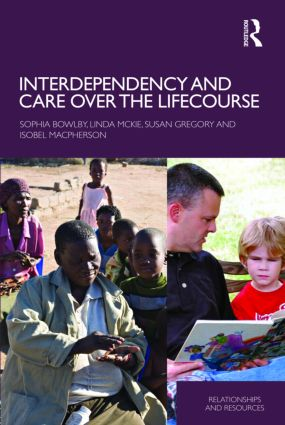 Interdependency and Care over the Lifecourse