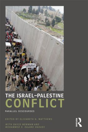 The Israel-Palestine Conflict: Parallel Discourses (Paperback) book cover