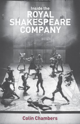 Inside the Royal Shakespeare Company: Creativity and the Institution (Paperback) book cover