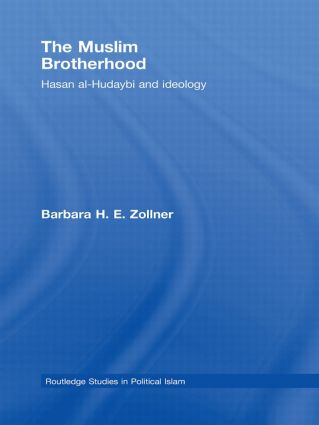 The Muslim Brotherhood: Hasan al-Hudaybi and ideology (Hardback) book cover