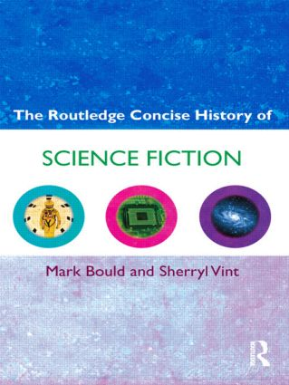 The Routledge Concise History of Science Fiction (Paperback) book cover