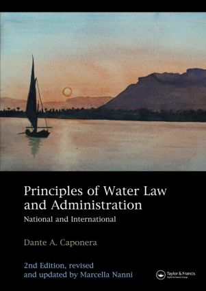 Principles of Water Law and Administration: National and International 2nd edition, revised and updated by Marcella Nanni book cover