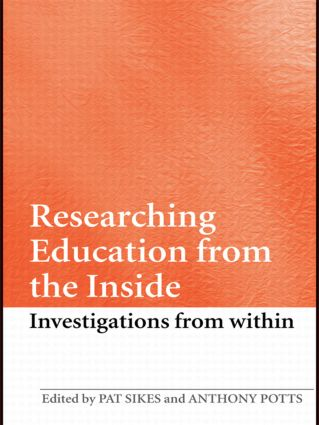 Researching Education from the Inside: Investigations from within book cover