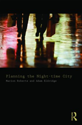 Planning the Night-time City: 1st Edition (Paperback) book cover
