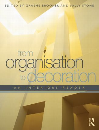 From Organisation to Decoration: An Interiors Reader book cover