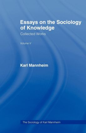 Essays Sociology Knowledge V 5: 1st Edition (Paperback) book cover