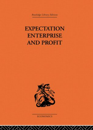 Expectation, Enterprise and Profit: 1st Edition (Paperback) book cover
