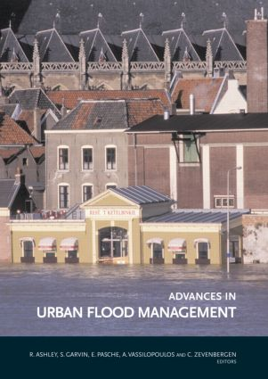 Advances in Urban Flood Management: 1st Edition (Hardback) book cover