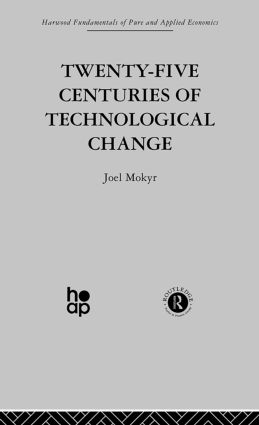 Twenty-Five Centuries of Technological Change: An Historical Survey, 1st Edition (Paperback) book cover