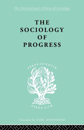 The Sociology of Progress: 1st Edition (Paperback) book cover