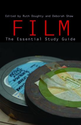 Film: The Essential Study Guide: 1st Edition (Paperback) book cover