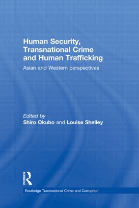 Human Security, Transnational Crime and Human Trafficking: Asian and Western Perspectives (Hardback) book cover