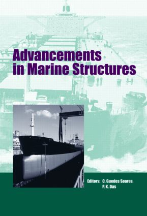 Advancements in Marine Structures: Proceedings of the 1st MARSTRUCT International Conference, Glasgow, UK, 12-14 March 2007, 1st Edition (Hardback) book cover