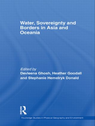 Water, Sovereignty and Borders in Asia and Oceania (Hardback) book cover
