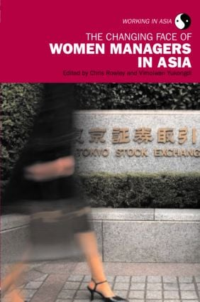 The Changing Face of Women Managers in Asia book cover