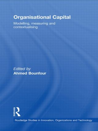 Organisational Capital: Modelling, Measuring and Contextualising (Hardback) book cover