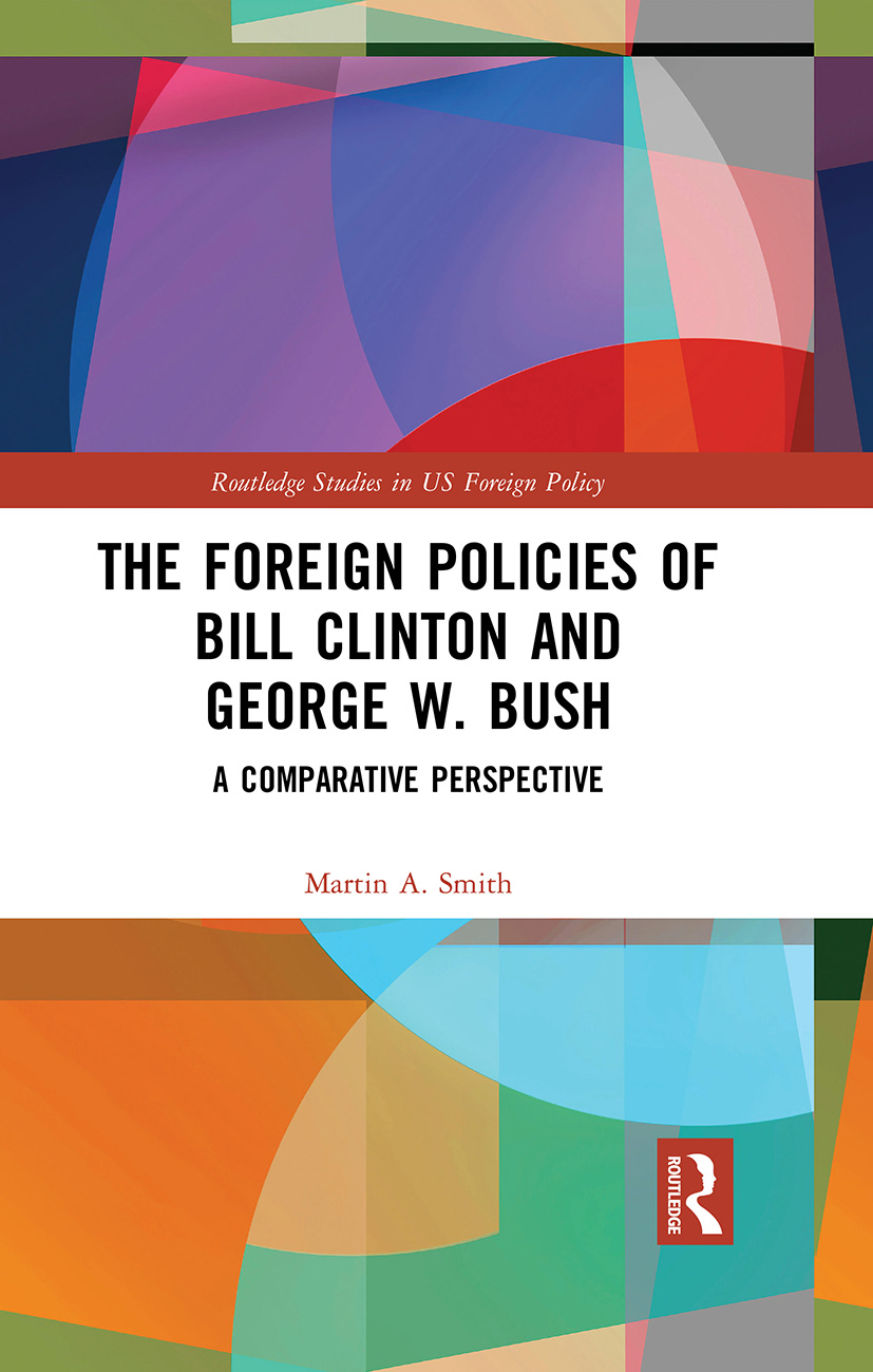 The Foreign Policies of Bill Clinton and George W. Bush: A Comparative Perspective (Hardback) book cover