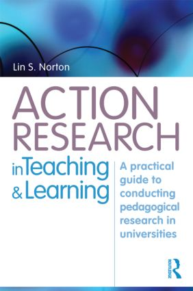 Action Research in Teaching and Learning: A Practical Guide to Conducting Pedagogical Research in Universities (Paperback) book cover