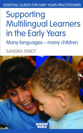 Supporting Multilingual Learners in the Early Years: Many Languages - Many Children (Paperback) book cover