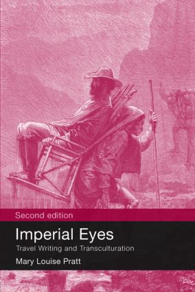 Imperial Eyes: Travel Writing and Transculturation, 2nd Edition (Paperback) book cover