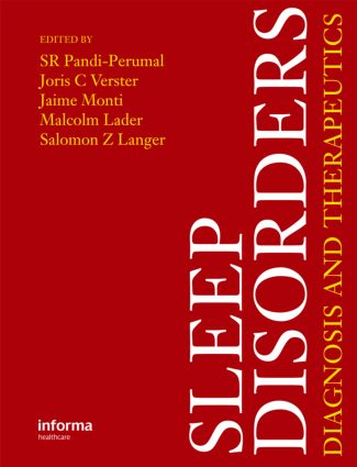 Sleep Disorders: Diagnosis and Therapeutics, 1st Edition (Hardback) book cover