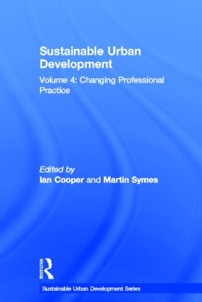 Sustainable Urban Development Volume 4: Changing Professional Practice book cover