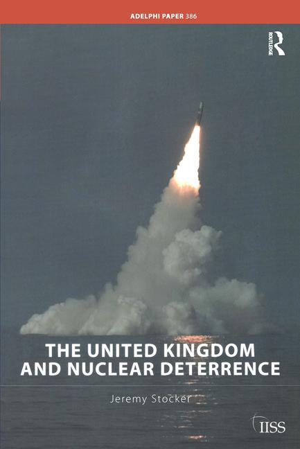 The United Kingdom and Nuclear Deterrence