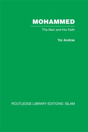 Mohammed: The Man and his Faith, 1st Edition (Hardback) book cover