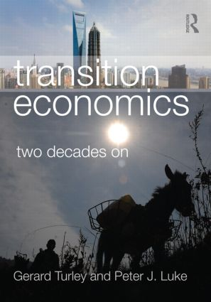 Transition Economics: Two Decades On (Paperback) book cover