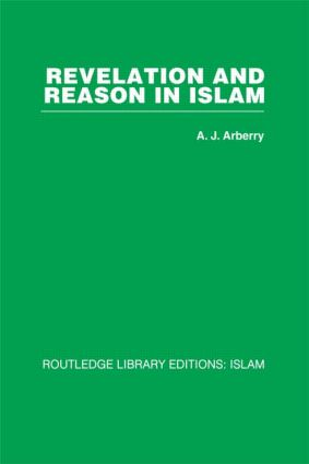 Revelation and Reason in Islam: 1st Edition (Hardback) book cover