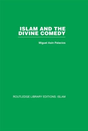 Islam and the Divine Comedy (Hardback) book cover