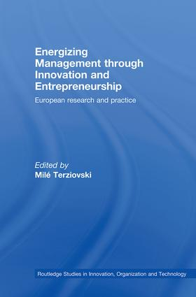 Energizing Management Through Innovation and Entrepreneurship: European Research and Practice (Hardback) book cover