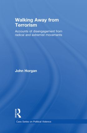 Walking Away from Terrorism: Accounts of Disengagement from Radical and Extremist Movements, 1st Edition (Hardback) book cover