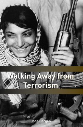 Walking Away from Terrorism: Accounts of Disengagement from Radical and Extremist Movements (Paperback) book cover