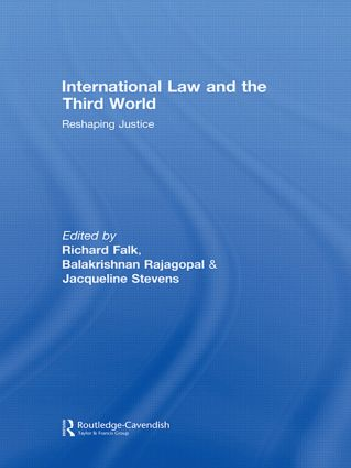 International Law and the Third World: Reshaping Justice (Hardback) book cover