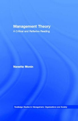Management Theory: A Critical and Reflexive Reading, 1st Edition (e-Book) book cover