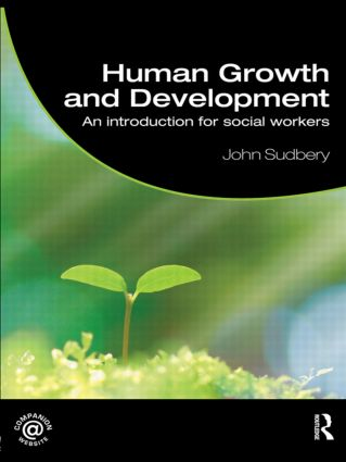 Human Growth and Development: An Introduction for Social Workers (Paperback) book cover